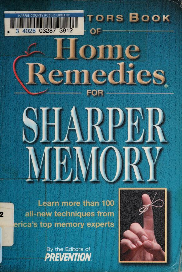 The Doctors Book of Home Remedies for Sharper Memory by Mary S. Kittel