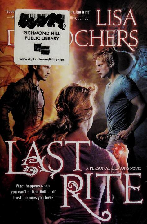 The last rite by Lisa Desrochers