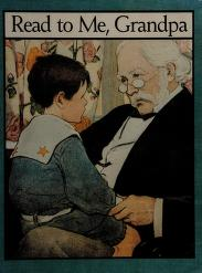 Cover of: Read to me, Grandpa   edited by Glorya Hale ; illustrated by [Jesse Willcox Smith and Charles Robinson].
