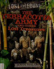 Cover of: Terracotta Army and other lost treasures | John Malam